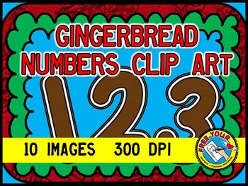 GINGERBREAD CLIPART SET: GINGERBREAD NUMBERS: GINGERBREAD COOKIES CLIPART