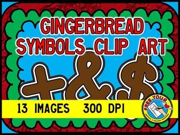 GINGERBREAD CLIP ART - GINGERBREAD SYMBOLS + - ÷ × < > , .  ? ! & $ ¢