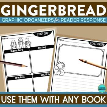 GINGERBREAD | Graphic Organizers for Reading | Reading Graphic Organizers
