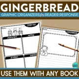 GINGERBREAD | Graphic Organizers for Reading | Reading Gra