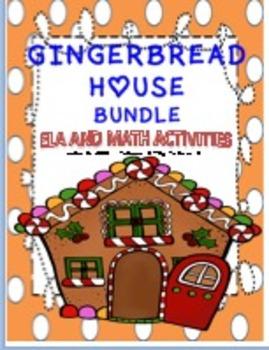 GINGERBREAD HOUSE BUNDLE--ELA AND MATH ACTIVITIES