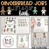 GINGERBREAD JOBS LIFT-A-FLAP BOOK AND WORKSHEET SET (SPEEC