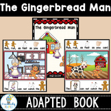 GINGERBREAD MAN-Interactive Adapted Book