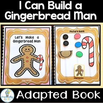 MAKE A GINGERBREAD MAN-ADAPTED BOOK (PreK-K/SPED/ELL)