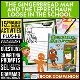 THE GINGERBREAD MAN AND LEPRECHAUN AT SCHOOL Activities an