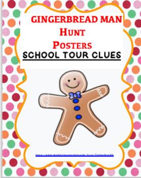 GINGERBREAD MAN HUNT POSTERS~SCHOOL TOUR CLUES