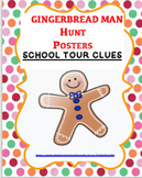 GINGERBREAD MAN HUNT POSTERS~SCHOOL TOUR CLUES