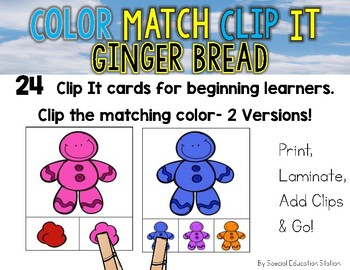 GINGERBREAD MEN Color Match Clip It {A Beginning Work Task)