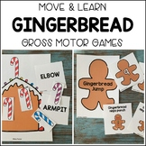 GINGERBREAD Move & Learn Gross Motor Games for Preschool,