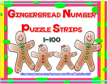 GINGERBREAD NUMBER PUZZLE STRIPS 1-100