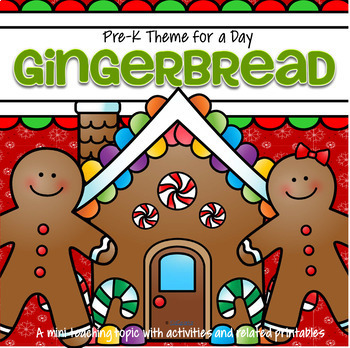 GINGERBREAD Theme Math and Literacy Activities and Centers Preschool