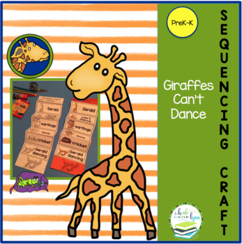 GIRAFFES CAN'T DANCE  SEQUENCING CRAFT