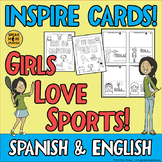 GIRLS LOVE SPORTS! Inspirational Quote Cards in Spanish and English. Bilingual!