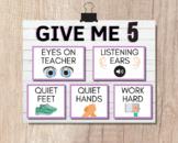 GIVE ME 5   Eyes on Teacher, Listening Ears, Quiet Feet, Q