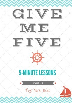 GIVE ME FIVE: 5-MINUTE LESSONS