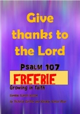 GIVE THANKS TO THE LORD: Psalm 107