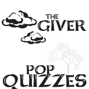 THE GIVER Pop Quizzes (4 printable assessments, 4 PowerPoints)