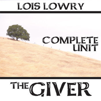 THE GIVER Unit Plan - Novel Study Bundle (by Lois Lowry) - Literature Guide