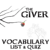 THE GIVER Vocabulary List and Quiz Assessment