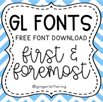 GL First And Foremost FREE Hand Lettered Font