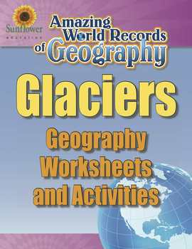GLACIERS—Geography Worksheets and Activities