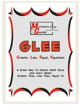 GLEE - Greater Than,Less Than, Equal To, Equations