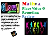 GLOW! Math: A Place Value and Rounding Review