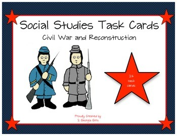 GA Milestones Civil War and Reconstruction Task Cards