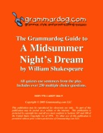 Grammardog Guide to A Midsummer Night's Dream