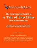 Grammardog Guide to A Tale of Two Cities