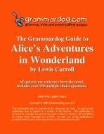 Grammardog Guide to Alice's Adventures in Wonderland