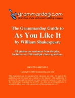 Grammardog Guide to As You Like It