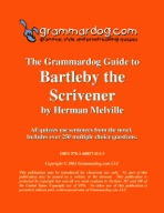Grammardog Guide to Bartleby the Scrivener