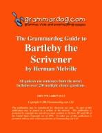 Grammardog Guide to Bartleby the Scrivener