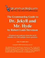 Grammardog Guide to Dr. Jekyll and Mr. Hyde