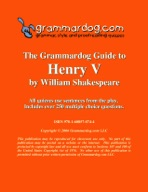 Grammardog Guide to Henry V