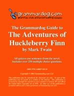 Grammardog Guide to Huckleberry Finn