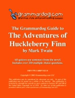 Grammardog Guide to Huckleberry Finn