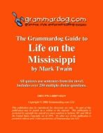 Grammardog Guide to Life on the Mississippi