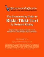 Grammardog Guide to Rikki Tikki Tavi