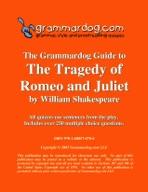 Grammardog Guide to Romeo and Juliet
