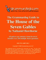 Grammardog Guide to The House of the Seven Gables