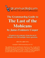 Grammardog Guide to The Last of the Mohicans