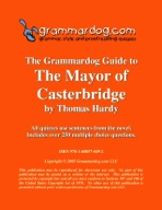 Grammardog Guide to The Mayor of Casterbridge