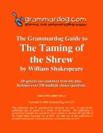Grammardog Guide to The Taming of The Shrew