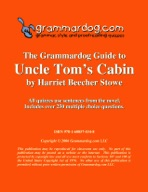 Grammardog Guide to Uncle Tom's Cabin
