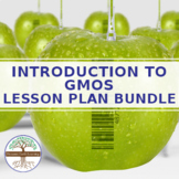 7th- 10th Grade Science Workbook: Introduction to GMO Lesson Plan