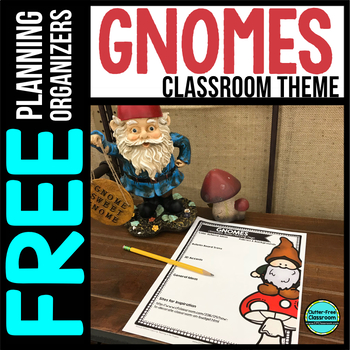 GNOMES Theme Decor Planner by Clutter Free Classroom
