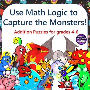 Addition Scavenger Hunt Logic Puzzle Game Grades 4-6