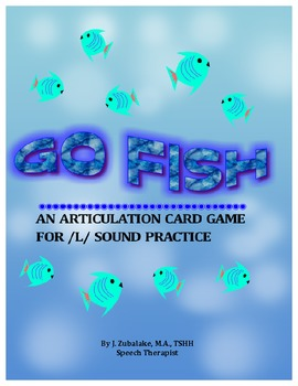GO FISH Articulation Card Game for /L/ Practice- Speech Therapy